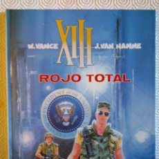 Cómics: XIII Nº5: ROJO TOTAL DE JEAN VAN HAMME, WILLIAM VANCE . Lote 53300371