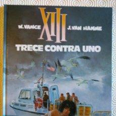 Cómics: XIII Nº8: TRECE CONTRA UNO DE JEAN VAN HAMME, WILLIAM VANCE. Lote 53300431