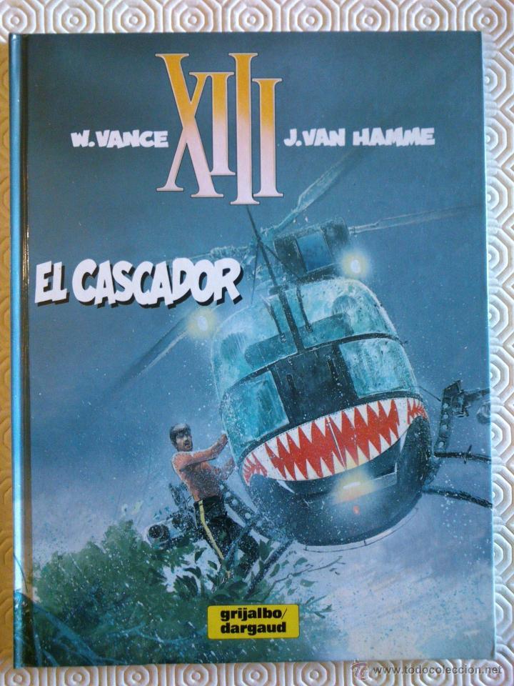 XIII Nº10: EL CASCADOR DE JEAN VAN HAMME, WILLIAM VANCE (Tebeos y Comics - Grijalbo - XIII)
