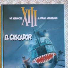 Cómics: XIII Nº10: EL CASCADOR DE JEAN VAN HAMME, WILLIAM VANCE . Lote 53300482