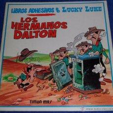Cómics: LOS HERMANOS DALTON - LIBROS ADHESIVOS DE LUCKY LUKE - TIMUN MAS (1985). Lote 53421817