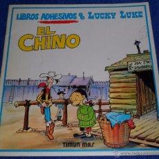 Cómics: EL CHINO - LIBROS ADHESIVOS DE LUCKY LUKE - TIMUN MAS (1985). Lote 53421822