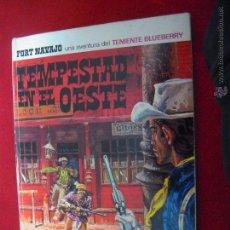 Cómics: BLUEBERRY - TEMPESTAD EN EL OESTE - CHARLIER & GIRAUD - ED. BRUGUERA - CARTONE. Lote 53510807