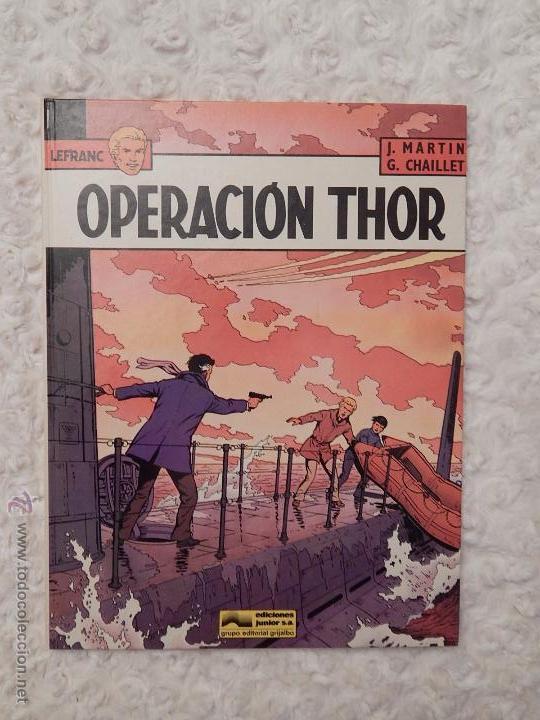 LEFRANC - OPERACION THOR N. 6 (Tebeos y Comics - Grijalbo - Lefranc)