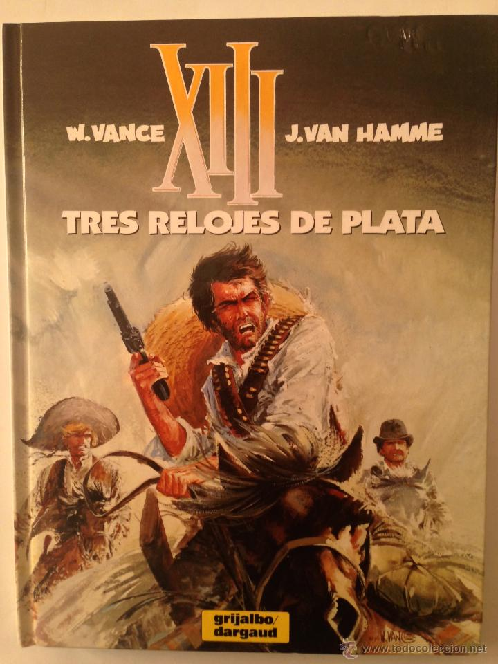 TRES RELOJES DE PLATA (Tebeos y Comics - Grijalbo - XIII)