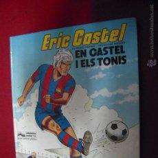 Cómics: ERIC CASTEL 1 - EN CASTEL I ELS TONIS- REDING & HUGUES - CARTONE - EN CATALAN. Lote 53851560