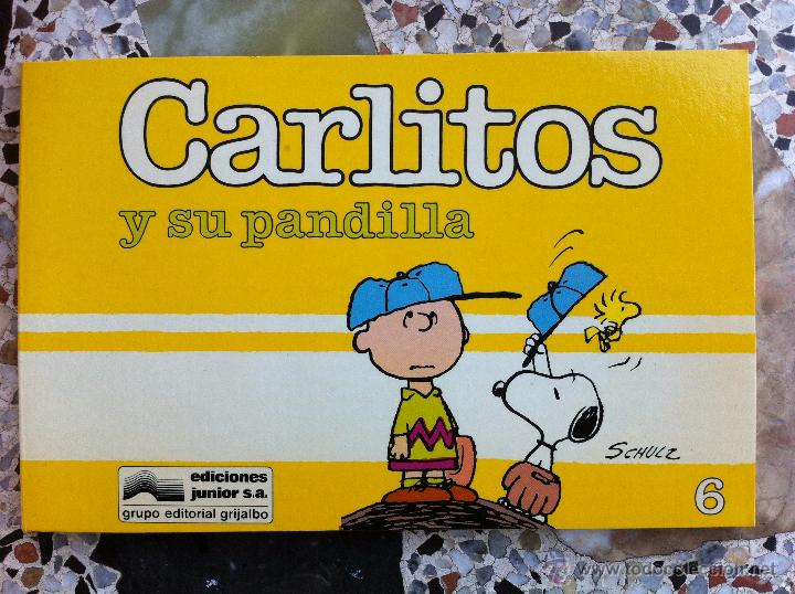 CARLITOS Nº 06 - CARLITOS Y SU PANDILLA - SCHULZ - EDICIONES JUNIOR - GRIJALBO - 1986 (Tebeos y Comics - Grijalbo - Otros)