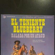 Cómics: COMIC EL TENIENTE BLUEBERRY N°9 - BALADA POR UN ATAUD - CHARLIER - GIRAUD. Lote 54156522