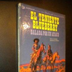Cómics: EL TENIENTE BLUEBERRY / 9 / BALADA POR UN ATAUD. Lote 54241032