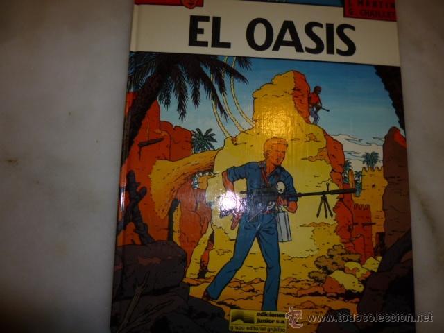 LEFRANC Nº 7, EL OASIS. AUTOR, JACQUES MARTIN Y CHAILLET. EDICIONES JUNIOR- GRIJALBO, AÑO 1987 (Tebeos y Comics - Grijalbo - Lefranc)