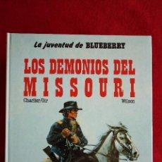 Cómics: LA JUVENTUD DE BLUEBERRY Nº 25: LOS DEMONIOS DEL MISSOURI. CHARLIER/GIR/WILSON. EDICIONES JUNIOR S.A. Lote 49392454