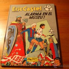 Cómics: ERIC CASTEL Nº 14. ALARMA EN EL MUSEU! (CATALÁN). Lote 151412948