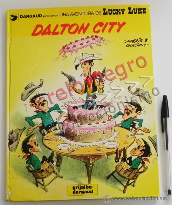 DALTON CITY - CÓMIC AVENTURA DE LUCKY LUKE - ED GRIJALBO AÑOS 80 - TAPA DURA COLOR - HUMOR DEL OESTE (Tebeos y Comics - Grijalbo - Lucky Luke)