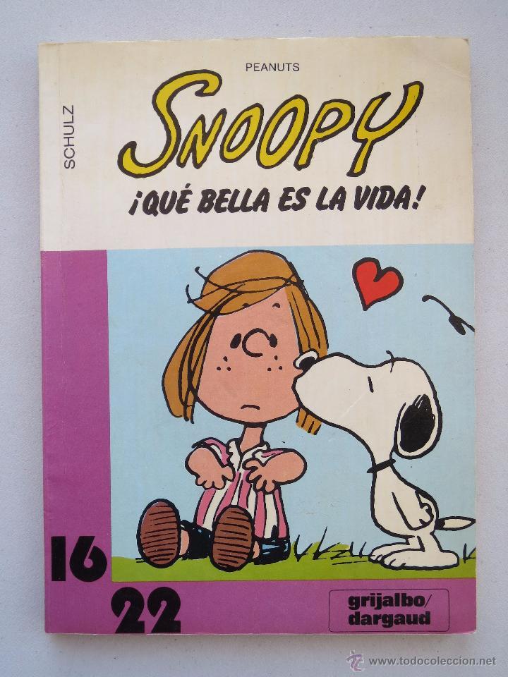 Cómics: SNOOPY Nº 15 - ¡QUE BELLA ES LA VIDA! - SCHULZ - GRIJALBO/DARGAUD. - Foto 2 - 54583275