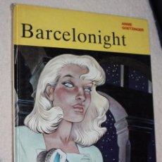 Cómics: BARCELONIGHT (DE ANNIE GOETZINGER). Lote 54592209