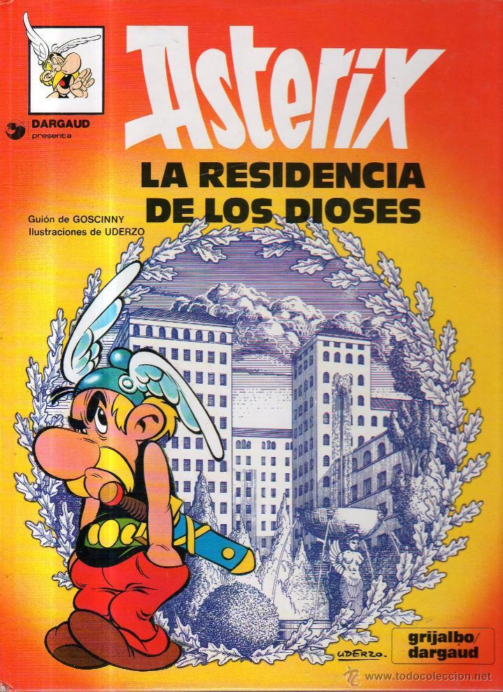 DARGAUD PRESENTA. ASTERIX. LA RESIDENCIA DE LOS DIOSES. Nº 17. GRIJALBO (Tebeos y Comics - Grijalbo - Asterix)