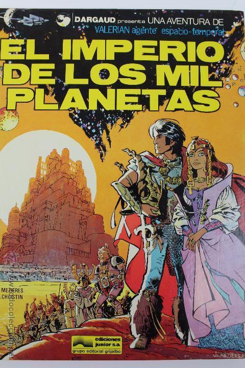 L-3403. VALERIAN AGENTE ESPACIO-TEMPORAL. EL IMPERIO DE LOS MIL PLANETAS. MEZIERS/ P. CHRISTIN. 1978 (Tebeos y Comics - Grijalbo - Valerian)