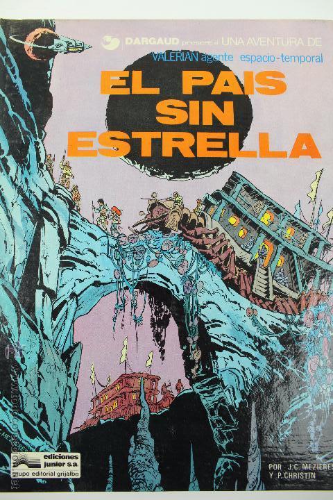 L-3404 VALERIAN AGENTE ESPACIO-TEMPORAL. EL PAIS SIN ESTRELLA. MEZIERS/ P. CHRISTIN. 1978. (Tebeos y Comics - Grijalbo - Valerian)