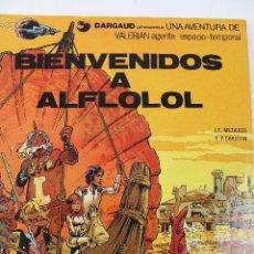 Cómics: L-3405. VALERIAN AGENTE ESPACIO-TEMPORAL. BIENVENIDOS A ALFLOLOL. MEZIERS/ P. CHRISTIN. 1978.. Lote 54960934
