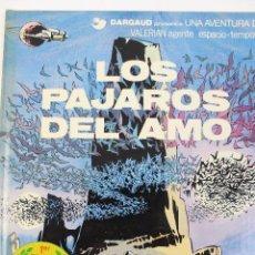 Cómics: L-3406. VALERIAN AGENTE ESPACIO-TEMPORAL. LOS PAJAROS DEL AMO. MEZIERS/ P. CHRISTIN. 1979.. Lote 54961041