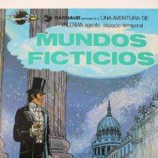 Cómics: L-3408. VALERIAN AGENTE ESPACIO-TEMPORAL. MUNDOS FICTICIOS. MEZIERS/ P. CHRISTIN. 1981.. Lote 54961904