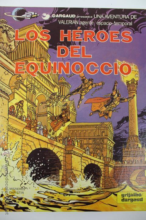 L-3409. VALERIAN AGENTE ESPACIO-TEMPORAL. LOS HEROES DEL EQUINOCCIO. MEZIERS/ P. CHRISTIN. 1982. (Tebeos y Comics - Grijalbo - Valerian)