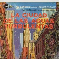 Cómics: L-3410. VALERIAN AGENTE ESPACIO-TEMPORAL. LA CIUDAD DE LAS AGUAS TURBULENTAS. MEZIERS/ P. CHRISTIN.. Lote 54962797