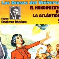 Cómics: ERICH VON DANIKEN - DIOSES DEL UNIVERSO 5 EL HUNDIMIENTO DE LA ATLÁNTIDA (JUNIOR, 1980). Lote 55100358