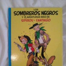 Cómics: SPIROU Y FANTASIO · LOS SOMBREROS NEGROS. Lote 55102198
