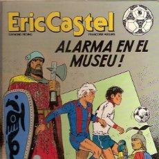 Cómics: 14 ERIC CASTEL ALARMA EN LE MUSEU RAYMOND REDING FRANÇOISE HUGUES EDICIONES JUNIOR. Lote 55126044