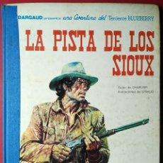 Cómics: CHARLIER - GIRAUD . LA PISTA DE LOS SIOUX. Lote 55807992