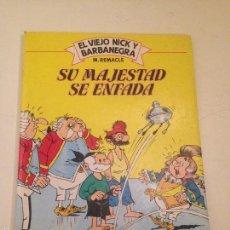 Cómics: EL VIEJO NICK Y BARBANEGRA. Nº 5. SU MAJESTAD SE ENFADA. GRIJALBO JUNIOR 1983. REMACLE.. Lote 55937518