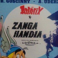 Cómics: LIBRO EN EUSKERA ASTERIX ZANGA HANDIA. Lote 55977095