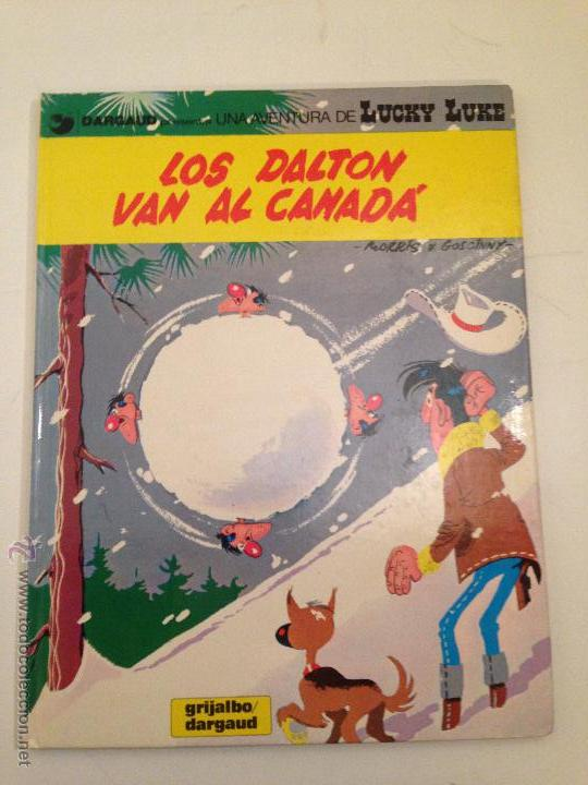 LUCKY LUKE Nº 22. LOS DALTON VAN AL CANADA. GRIJALBO 1982. MORRIS. (Tebeos y Comics - Grijalbo - Lucky Luke)