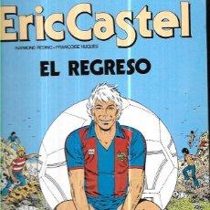 Cómics: ERIC CASTEL * EL REGRESO *. Lote 104919928
