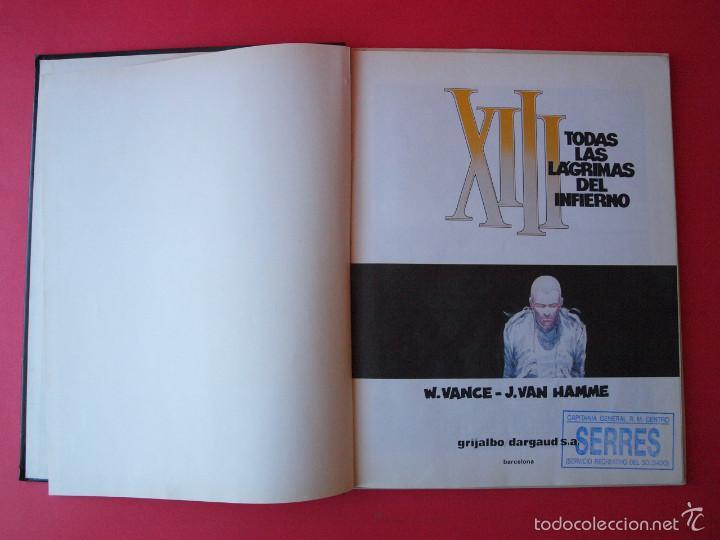 Cómics: XIII Nº 3 - Todas las lágrimas del infierno - W. Vance y J - Van Hamme - Ed. Grijalbo / Dargaud - Foto 3 - 56724224