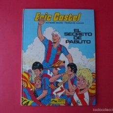 Cómics: ERIC CASTEL Nº 6 - EL SECRETO DE PABLITO - REDING Y HUGUES - EDICIONES JUNIOR / GRIJALBO 1ª ED. 1984. Lote 56725523