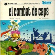 Cómics: ASTERIX - EL COMBAT DE CAPS - GRIJALBO DARGAUD 1984 1ª ED. - ALBUM TAPA DURA EN CATALA BEN CONSERVAT. Lote 56806117