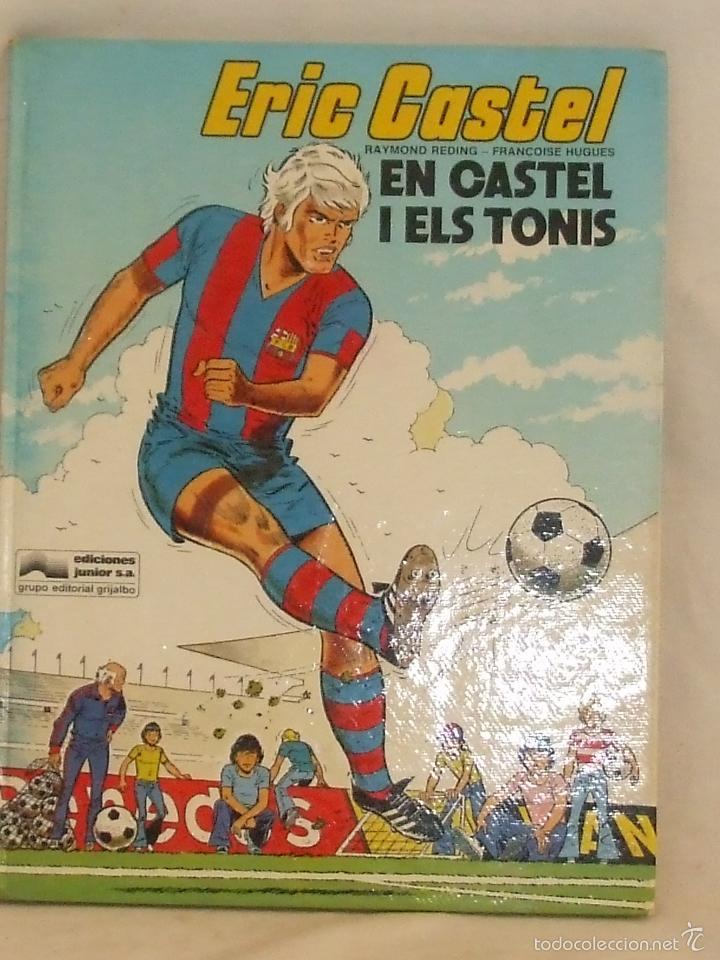 ERIC CASTEL I ELS TONIS (Tebeos y Comics - Grijalbo - Eric Castel)