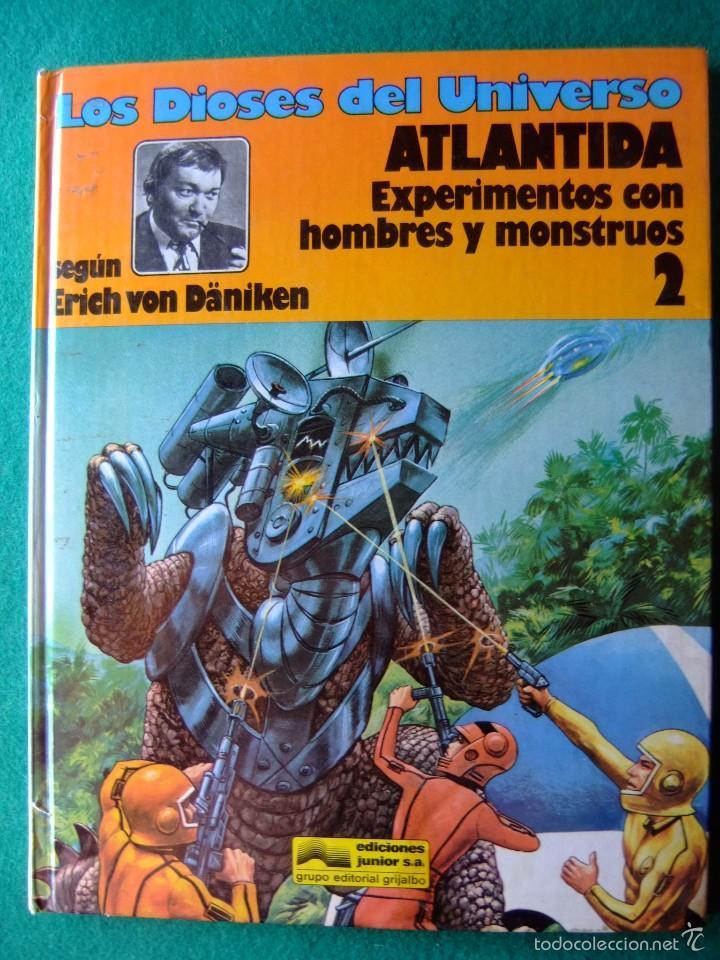 LOS DIOSES DEL UNIVERSO Nº 2 ATLANTIDA EXPERIMENTOS CON HOMBRES Y MOSTRUOS (Tebeos y Comics - Grijalbo - Otros)