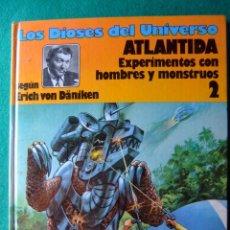 Cómics: LOS DIOSES DEL UNIVERSO Nº 2 ATLANTIDA EXPERIMENTOS CON HOMBRES Y MOSTRUOS. Lote 57300880