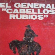 Comics : BLUEBERRY EL GENERAL CABELLOS RUBIOS. Lote 57340783