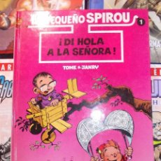 Cómics: EL PEQUEÑO SPIROU Nº 1 ¡DI HOLA A LA SEÑORA! - EDICIONES B. Lote 58576346