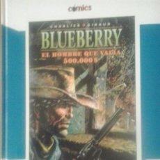 Cómics: BLUEBERRY EL HOMBRE QUE VALIA 500.000$ - COMICS EL PAIS. Lote 57915612