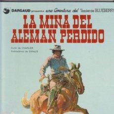 Cómics: TENIENTE BLUEBERRY Nº 1. : LA MINA DEL ALEMÁN PERDIDO.(1ª EDICIÓN ,1977). Lote 57979359