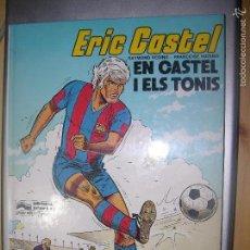 Cómics: ERIC CASTEL EN CASTEL Nº1 ELS TONIS EN PERFECTO ESTADO. Lote 58073170