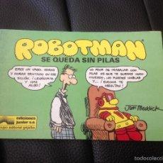 Cómics: ROBOTMAN SE QUEDA SIN PILAS 1988. Lote 58259906