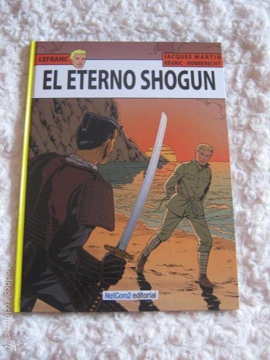 LEFRANC- EL ETERNO SHOGUN N. 23 (Tebeos y Comics - Grijalbo - Lefranc)
