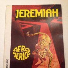 Cómics: JEREMIAH Nº 7. AFROMERICA. JUNIOR GRIJALBO 1984. HERMANN. ULTIMA EDICION EN RUSTICA.. Lote 58849451