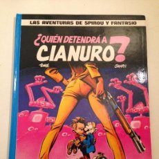 Cómics: LAS AVENTURAS DE SPIROU Y FANTASIO Nº 21. ¿QUIEN DETENDRA A CIANURO?. JUNIOR GRIJALBO 1989. Lote 58853721